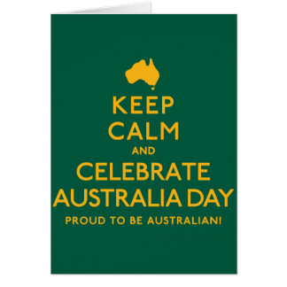 Keep Calm and Celebrate Australia Day! Card