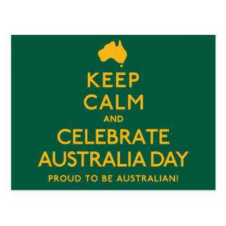Keep Calm and Celebrate Australia Day! Postcard