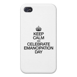 KEEP CALM AND CELEBRATE EMANCIPATION DAY iPhone 4/4S CASES