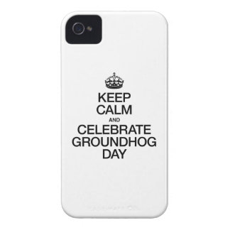 KEEP CALM AND CELEBRATE GROUNDHOG DAY iPhone 4 COVER