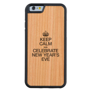 KEEP CALM AND CELEBRATE NEW YEAR'S EVE CHERRY iPhone 6 BUMPER CASE