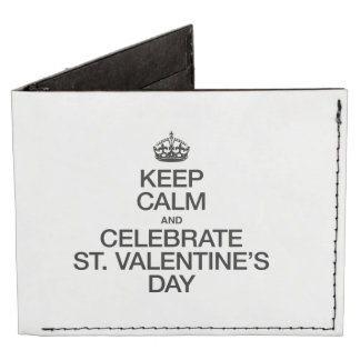 KEEP CALM AND CELEBRATE ST VALENTINES DAY