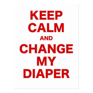 Keep Calm and Change my Diaper Postcard