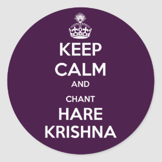 Keep Calm and Chant Hare Krishna Classic Round Sticker