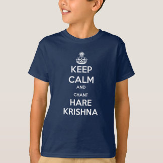 Keep Calm and Chant Hare Krishna T-Shirt
