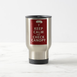 KEEP CALM AND CHECK CANOPY TRAVEL MUG