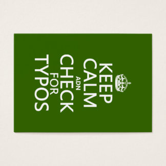Keep Calm 'and' Check For Typos (in any color)