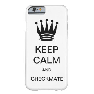 KEEP CALM AND CHECKMATE iPhone 6 case