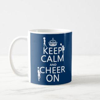 Keep Calm and Cheer On (cheerleaders)(any color) Coffee Mug