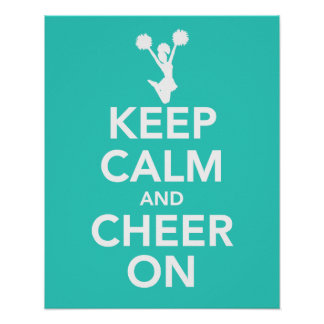 Keep Calm and Cheer On print poster