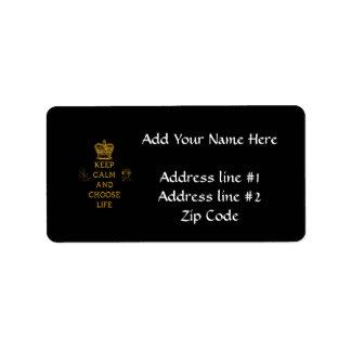 Keep Calm and Choose Life Address Label