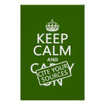 Keep Calm and Cite Your Sources (in any colour) Poster