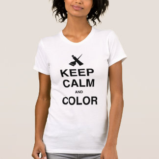 KEEP CALM AND COLOR Ladies! Tees