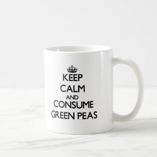 Keep calm and consume Green Peas Coffee Mugs
