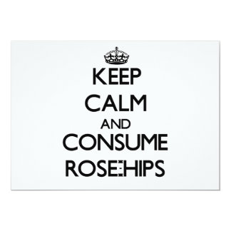 Keep calm and consume Rose-Hips Invitation