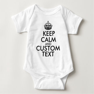 Keep Calm and Create Your Own Make Add Text Here Baby Bodysuit