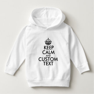Keep Calm and Create Your Own Make Add Text Here Hoodie
