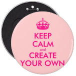 Keep calm and create your own - Pink Button