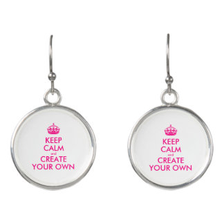 Keep calm and create your own - Pink Earrings