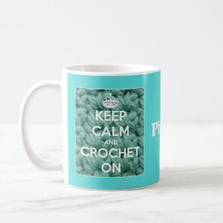 Keep Calm and Crochet On Blue Coffee Mug
