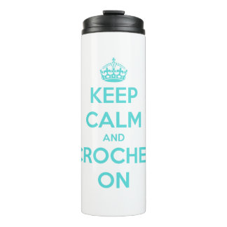 Keep Calm and Crochet On Blue on White Thermal Tumbler