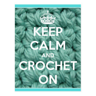 Keep Calm and Crochet On Blue Postcard