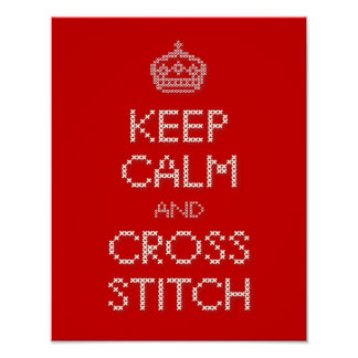 Keep Calm and Cross Stitch Poster