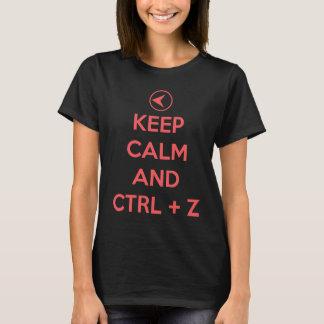 Keep Calm and ctrl z T-Shirt