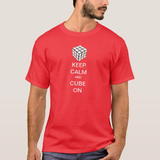 Keep Calm and Cube On T-Shirt