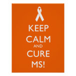 Keep calm and Cure MS - Multiple Sclerosis Posters