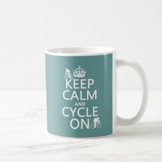 Keep Calm and Cycle On (in any color) Coffee Mug