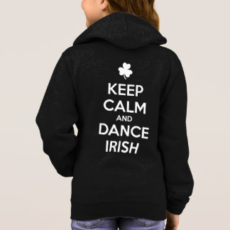 KEEP CALM and DANCE IRISH Hoodie