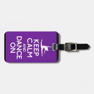 Keep Calm and Dance On Bag Tag