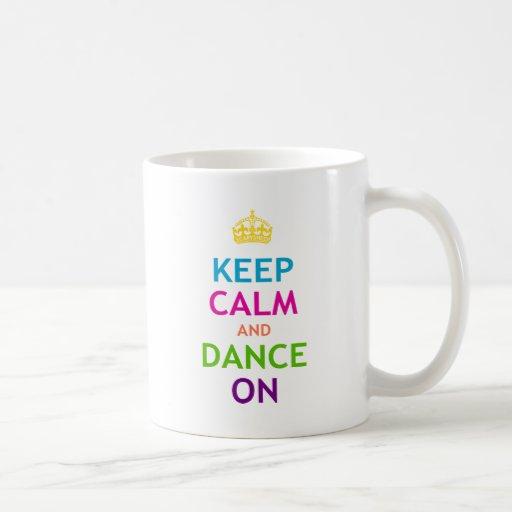 Keep Calm and Dance On Basic White Mug