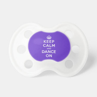 Keep Calm and Dance On Baby Pacifier