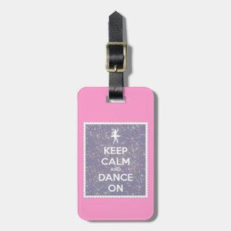 Keep Calm and Dance On Lavender Bokeh Travel Bag Tag