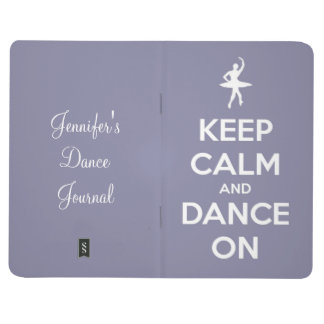 Keep Calm and Dance On Lavender Personalized Journal