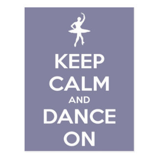 Keep Calm and Dance On Lavender Postcard