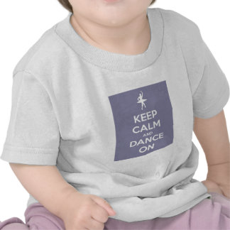 Keep Calm and Dance On Lavender Shirt