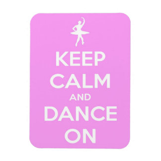 Keep Calm and Dance On Pink and White Rectangle Magnets