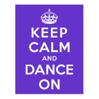 Keep Calm and Dance On Postcard
