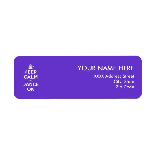 Keep Calm and Dance On Return Address Label