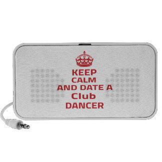 Keep calm and date a Club dancer Notebook Speakers