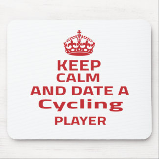Keep calm and date a Cycling player Mouse Pads