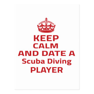Keep calm and date a Scuba Diving player Postcards