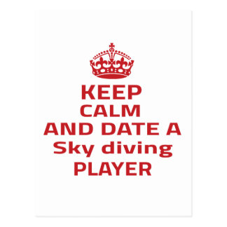 Keep calm and date a Sky diving player Post Card