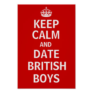 Keep Calm And Date British Boys Print