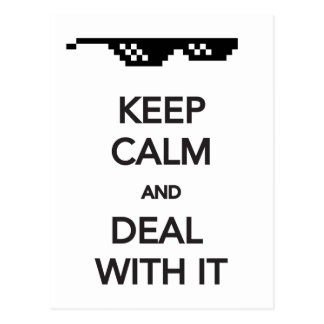 KEEP CALM and Deal with It Postcard