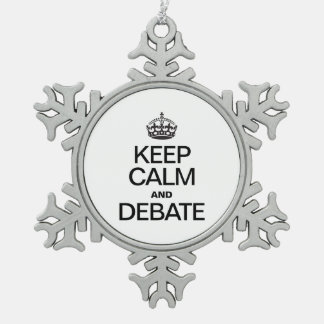 KEEP CALM AND DEBATE SNOWFLAKE PEWTER CHRISTMAS ORNAMENT