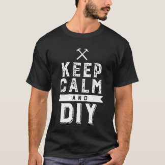 Keep Calm and DIY T-shirt Do It Yourself